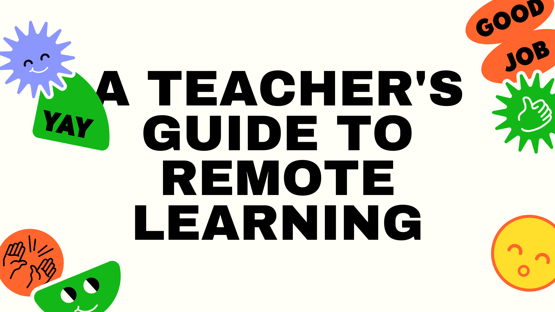 Tackling Remote Learning